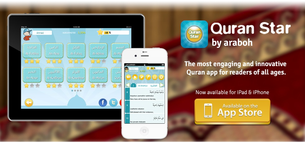 Quran Star by Araboh. The most engaging and innovative Quran app for readers of all ages. Now available on the app store for iPad, iPhone and iPod Touch!